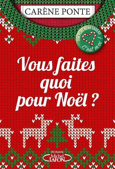 Vous faites quoi pour Noël ? – CarènePonte