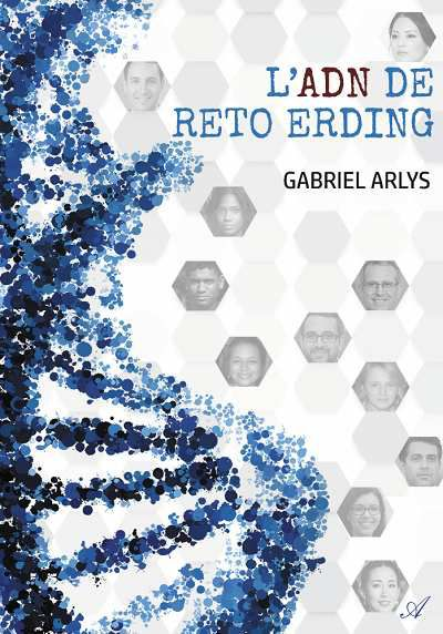 L'ADN de Reto Erding – GabrielArlys