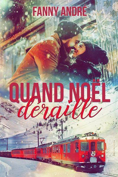 Quand Noël Déraille – FannyAndré