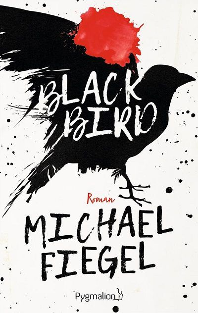 Blackbird – Michael Fiegel