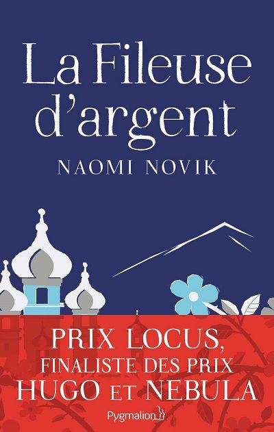 La Fileuse d'Argent – NaomiNovik