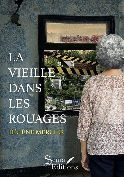 La Vieille dans les Rouages – HélèneMercier