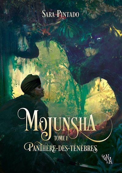 Mojunsha, tome 1 : Panthère-des-Ténèbres – SaraPintado