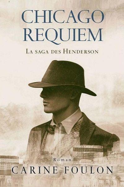 Chicago Requiem : La Saga des Henderson – CarineFoulon
