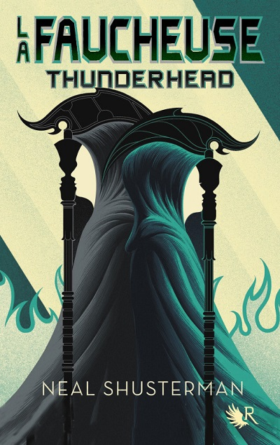 La Faucheuse, tome 2 : Thunderhead