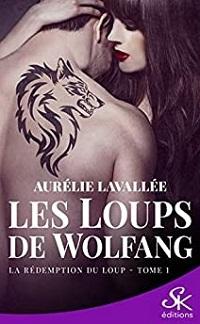 Les Loups de Wolfang, tome 1 : La Rédemption du Loup