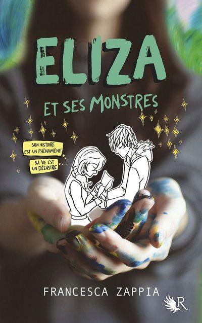 Eliza et ses Monstres – FrancescaZappia
