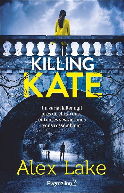 Killing Kate – Alex Lake