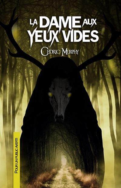 La Dame aux Yeux Vides – CédricMurphy
