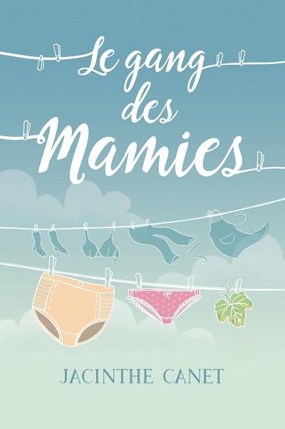Le Gang des Mamies – JacintheCanet