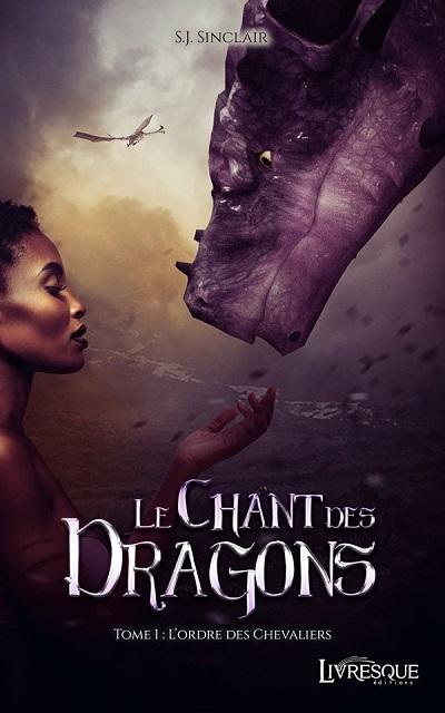 Le Chant des Dragons, tome 1 : L'Ordre des Chevaliers