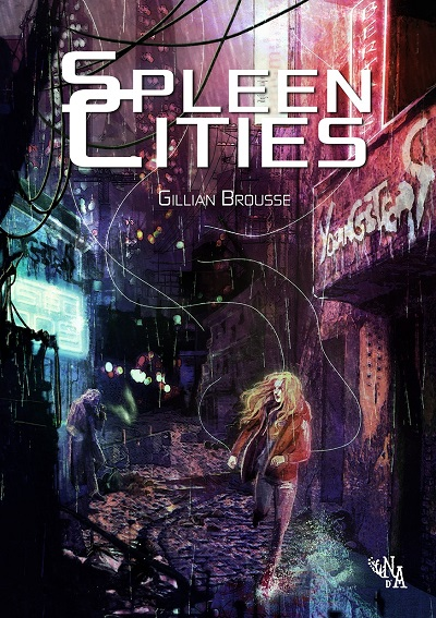 Spleen Cities – Gillian Brousse
