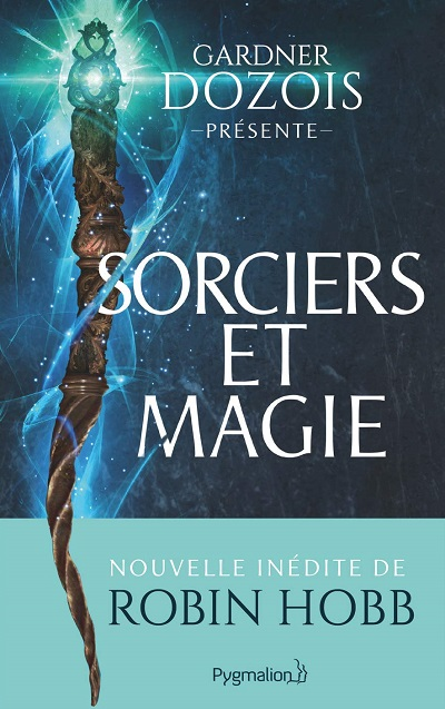 Sorciers et Magie –Collectif