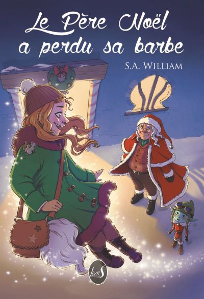 Le Père Noël a perdu sa Barbe – S.A William et Lycoris