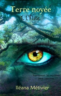 Terre Noyée, tome 1 : L'Exil