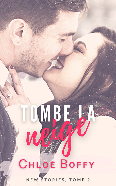 New Stories, tome 2 : Tombe la Neige – Chloé Boffy