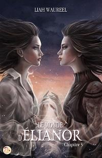 Le Monde d'Élianor (tome 5)