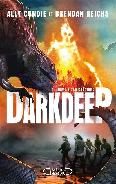 Darkdeep, tome 2 : La Créature – Ally Condie et BrendanReichs