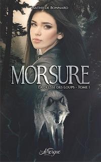 La Déesse des Loups, tome 1 : Morsure