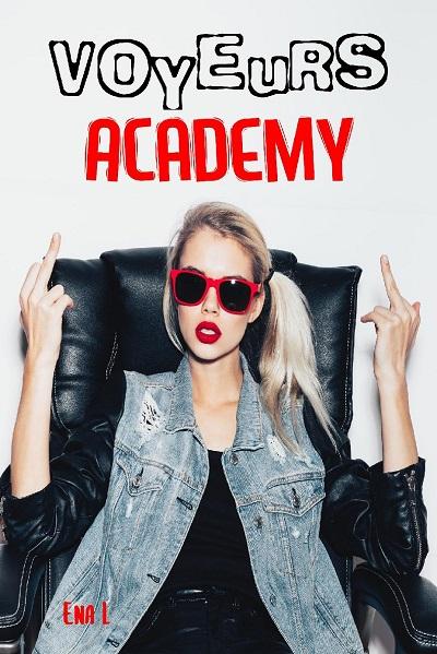 Voyeurs Academy – EnaL