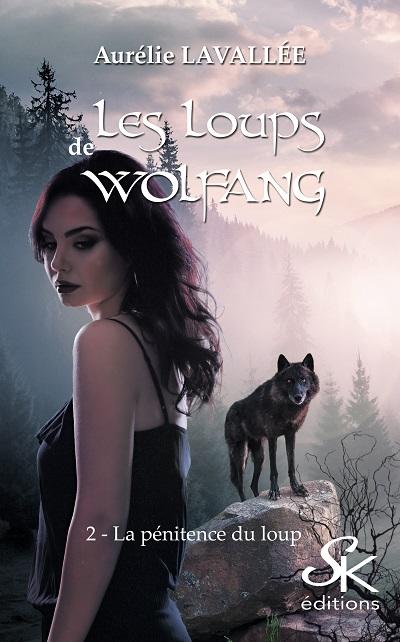 Les Loups de Wolfang, tome 2 : La Pénitence du Loup – AurélieLavallée