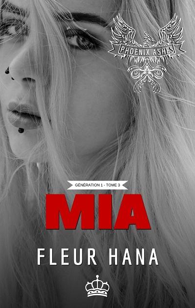Phoenix Ashes, Gen 1, tome 3 : Mia