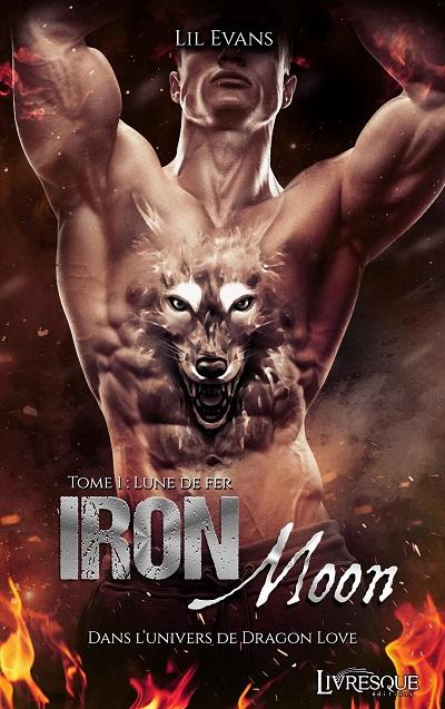 Iron Moon, tome 1 : Lune de Fer – LilEvans