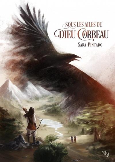 Sous les Ailes du Dieu Corbeau – SaraPintado