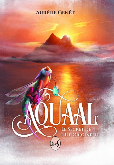 Aquaal, tome 1 : Le Secret de l'Île Originelle