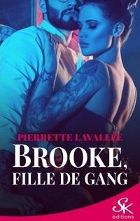 Brooke, Fille de Gang