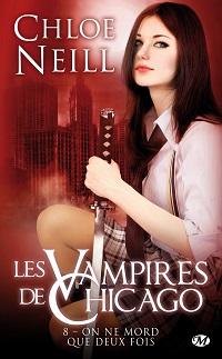 Les Vampires de Chicago, tome 8 : On ne mort que Deux Fois