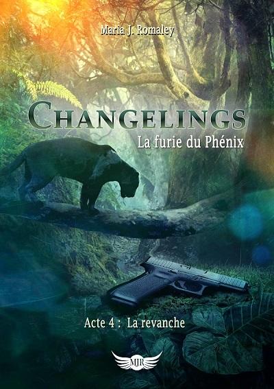 Changeling, La Furie du Phénix, tome 4 : La Revanche