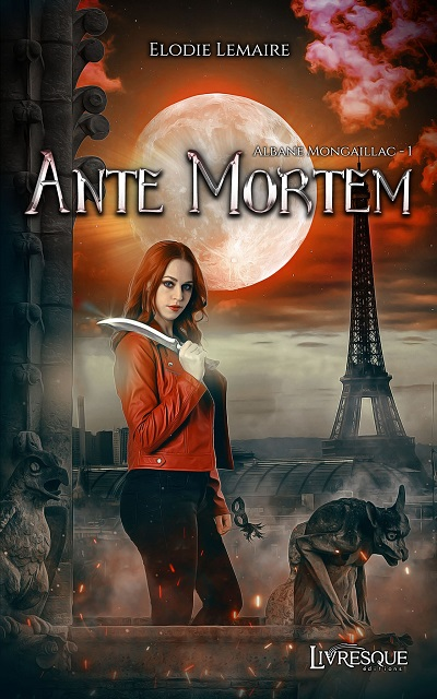 Albane Mongaillac, tome 1 : Ante Mortem – ÉlodieLemaire