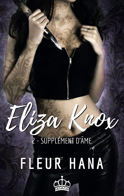 Eliza Knox, tome 2 : Supplément d'Âme