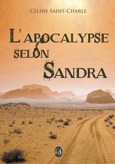 L'Apocalypse selon Sandra – CélineSaint-Charle