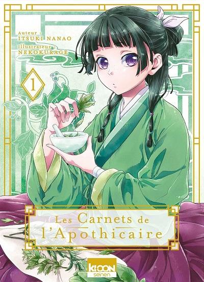 Les Carnets de l'Apothicaire (tome 1) – Itsuki Nanao etNekokurage