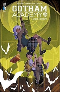 Gotham Academy, tome 1 : Le secret des Cobblepot