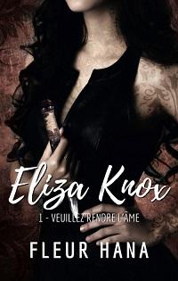 Eliza Knox, tome 1 : Veuillez rendre l'Âme