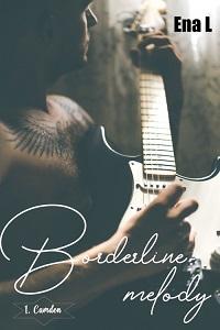 Borderline Melody, tome 1 : Camden