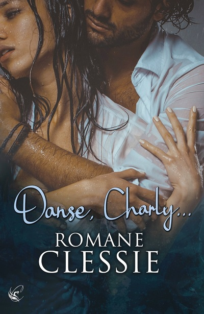 Danse, Charly… – RomaneClessie