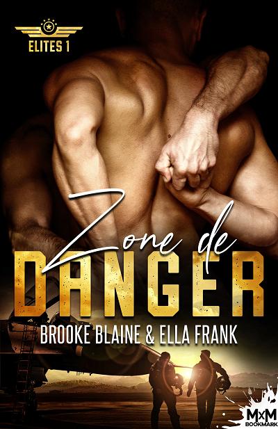 Élites, tome 1 : Zone de Danger